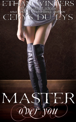 Master Over You: A Dark Romance Novel