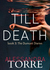 Till Death (The Dumont Diaries, #3) by Alessandra Torre
