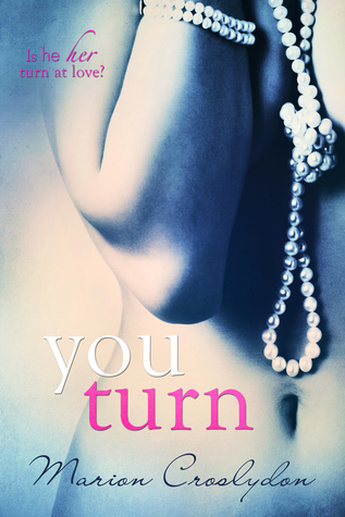 You Turn by Marion Croslydon