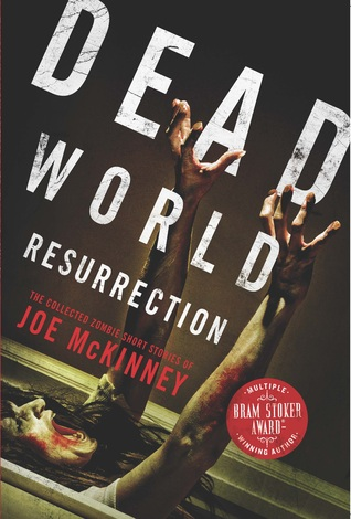 Dead World Resurrection by Joe McKinney