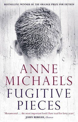 Fugitive Pieces Anne Michaels