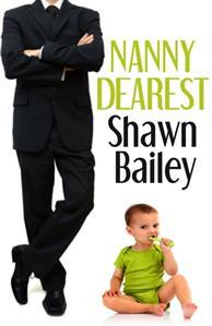 Book Review: Nanny Dearest by Shawn Bailey