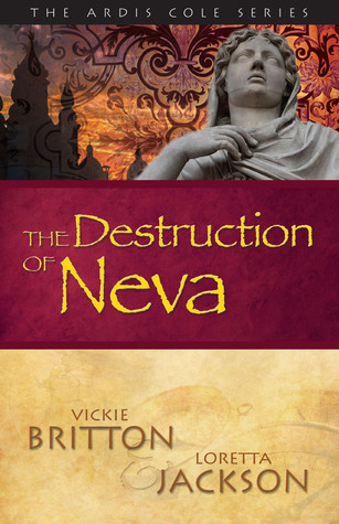 The Destruction of Neva by Vickie Britton