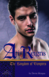 Aris Reigns: The Kingdom of Vampires (Infinity Diaries Trilogy, #3)