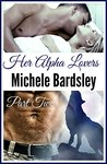 Her Alpha Lovers: Part Two