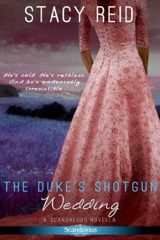 The Duke's Shotgun Wedding (Scandalous House of Calydon, #1)