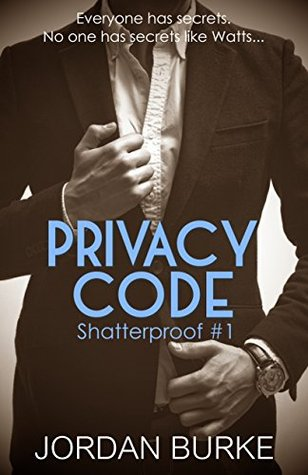 Privacy Code (Shatterproof, #1)