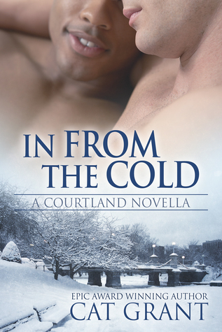 Book Review : In From The Cold (A Courtland Novella) by Cat Grant
