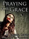 Praying for Grace (Grace, #5)