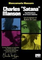 Charles Satana Manson. Demitizzazione di unicona satanica  by  Biancamaria Massaro