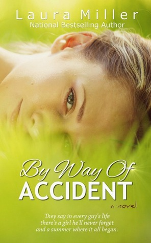 By Way of Accident by Laura Miller