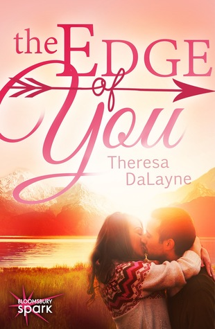 The Edge of You by Theresa DaLayne