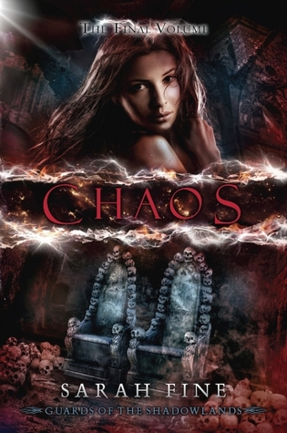 Chaos (Guards of the Shadowlands #3)