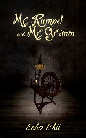 Recent Release Review: Mr. Rumpel and Mr. Grimm by Echo Ishii