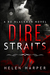 Dire Straits (Bo Blackman, #1) by Helen   Harper