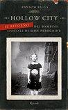 Hollow City: Il ritorno dei bambini speciali di Miss Peregrine