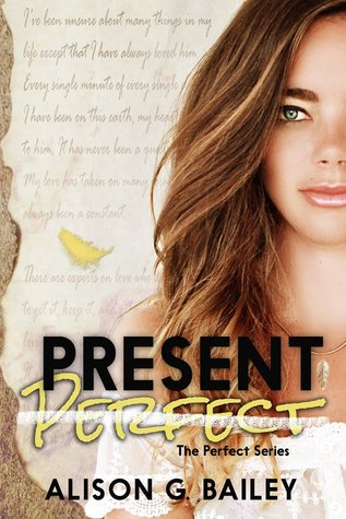 Present Perfect (Perfect, #1)