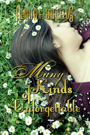 Many Kinds of Unforgettable by Renata F. Barcelos