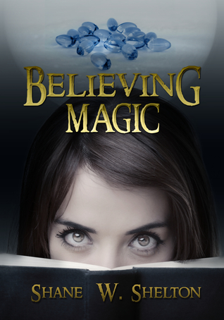 Believing Magic  (Believing Magic #1)