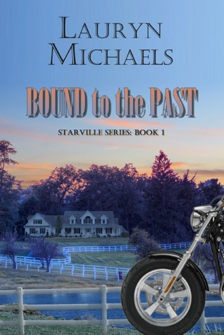 Bound to the Past (Starville, #1)  by  Lauryn Michaels