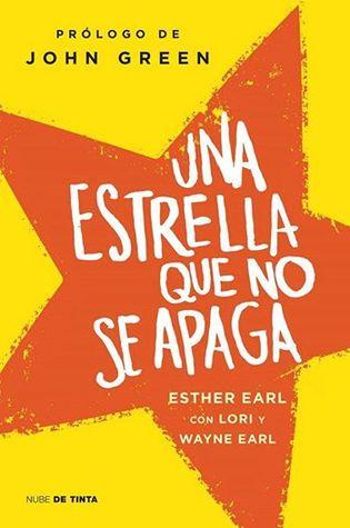 Una estrella que no se apaga - Esther Earl