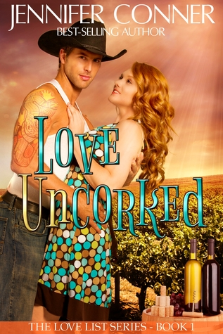 Love Uncorked by Jennifer Conner