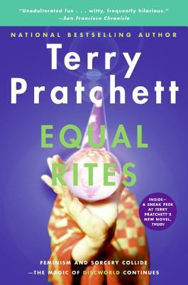 Equal Rites (Discworld, #3; Witches #1) Fabulous series of books.
