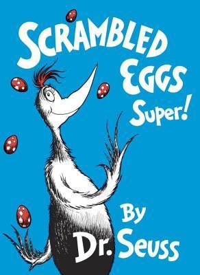 Book Review: Dr. Seuss' Scrambled Eggs Super!