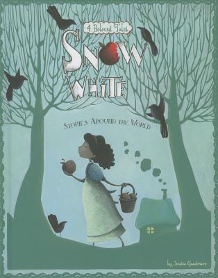 Snow White Stories Around the World by Jessica S. Gunderson