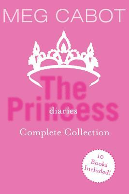 The Princess Diaries Complete Collection: The Princess Diaries, Princess in the Spotlight, Princess in Love, Princess in Waiting, Princess in Pink, Princess in Training, The Party Princess, Princess on the Brink, Princess Mia, Forever Princess