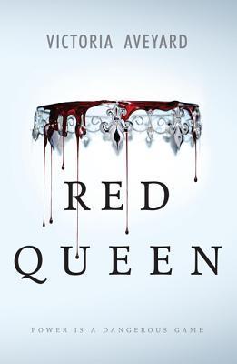 Red Queen (Red Queen #1) – Victoria Aveyard