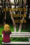 Kidnapped for an Hour