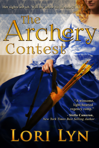 The Archery Contest by Lori Lyn