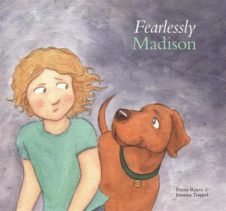 Fearlessly Madison by Penny Reeve