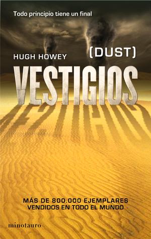 Vestigios (Silo, #3)