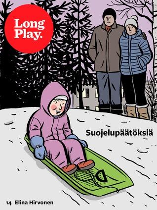 Suojelupäätöksiä  by  Elina Hirvonen