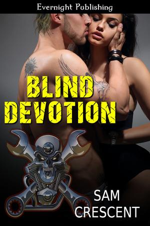 Blind Devotion (Chaos Bleeds MC, #4)