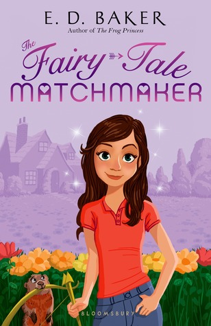 The Fairy Tale Matchmaker By E D Baker Reviews