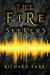 The Fire Seekers (The Babel Trilogy #1) by Richard Farr
