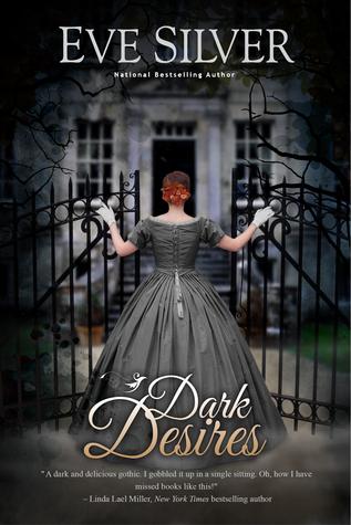 Dark Desires (Dark Gothic, #1)
