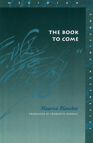 The Book to Come Maurice Blanchot