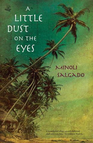 Cover of A Little Dust on the Eyes by Minoli Salgado