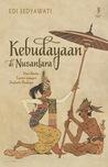 Kebudayaan di Nusantara: Dari Keris, Tor-tor sampai Industri Budaya
