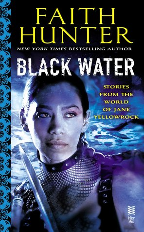 Review: Black Water by Faith Hunter