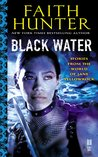 Black Water (Jane Yellowrock #6.3, #6.4, #6.5 )