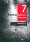 Forma Breve 7: Homografias. Literatura e Homoerotismo