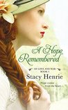 A Hope Remembered (Of Love and War, #3)