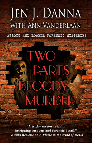 Two Parts Bloody Murder by Jen J. Danna