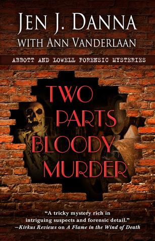 Two Parts Bloody Murder by Jen J. Danna
