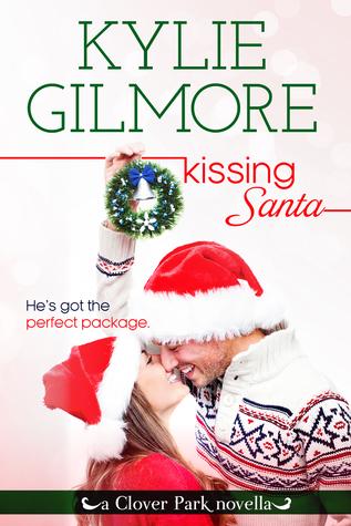 Kissing Santa (Clover Park, #4)
